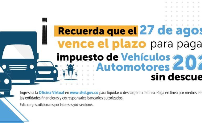 27 de agosto vence plazo para pagar impuesto de vehículos